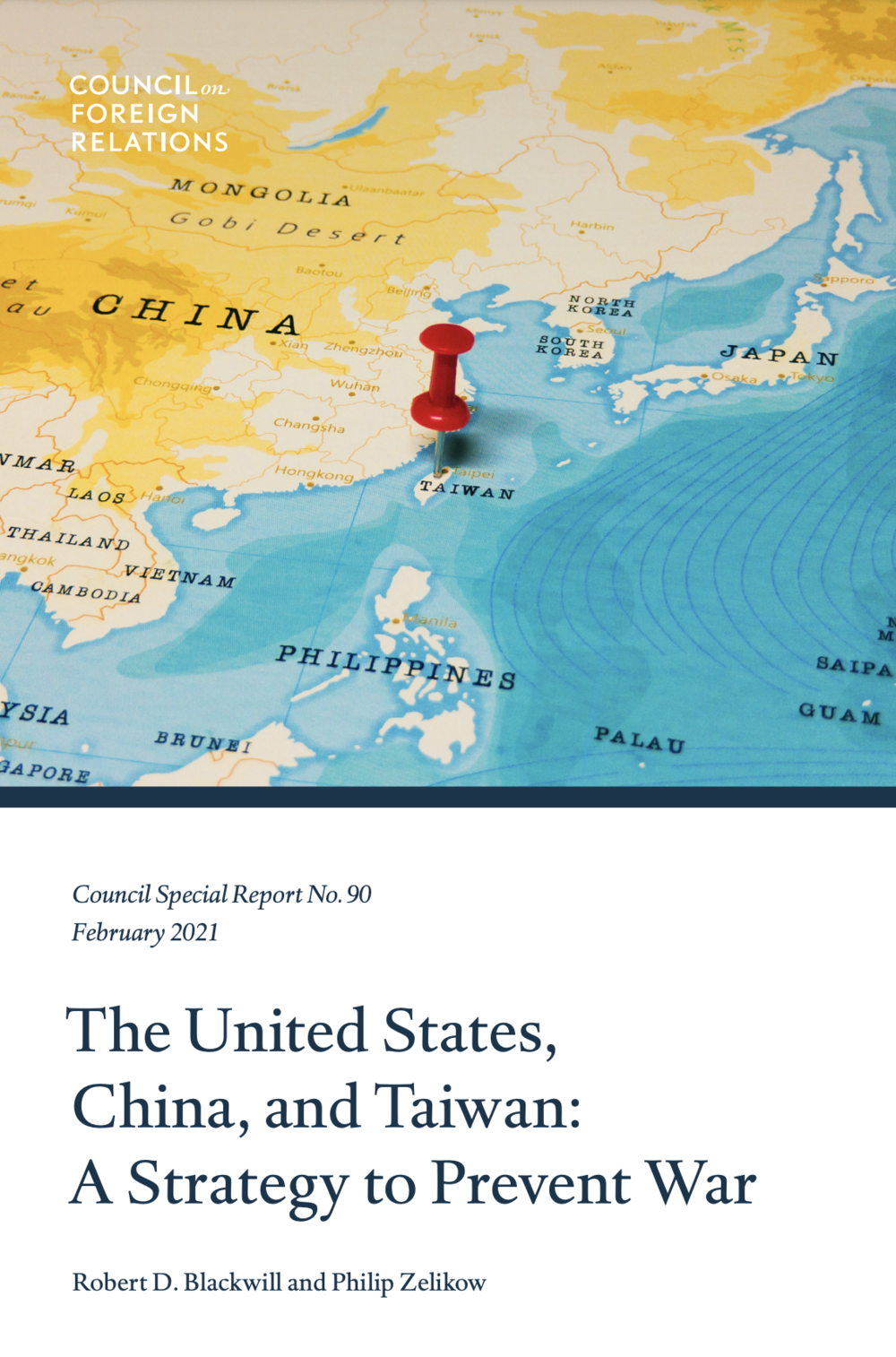 The United States, China, and Taiwan: A Strategy to Prevent War