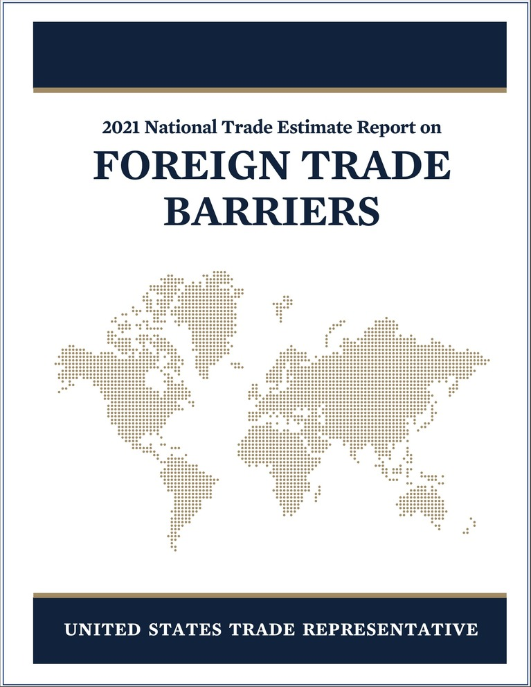 USTR | '2021 National Trade Estimate Report on FOREIGN TRADE BARRIERS'