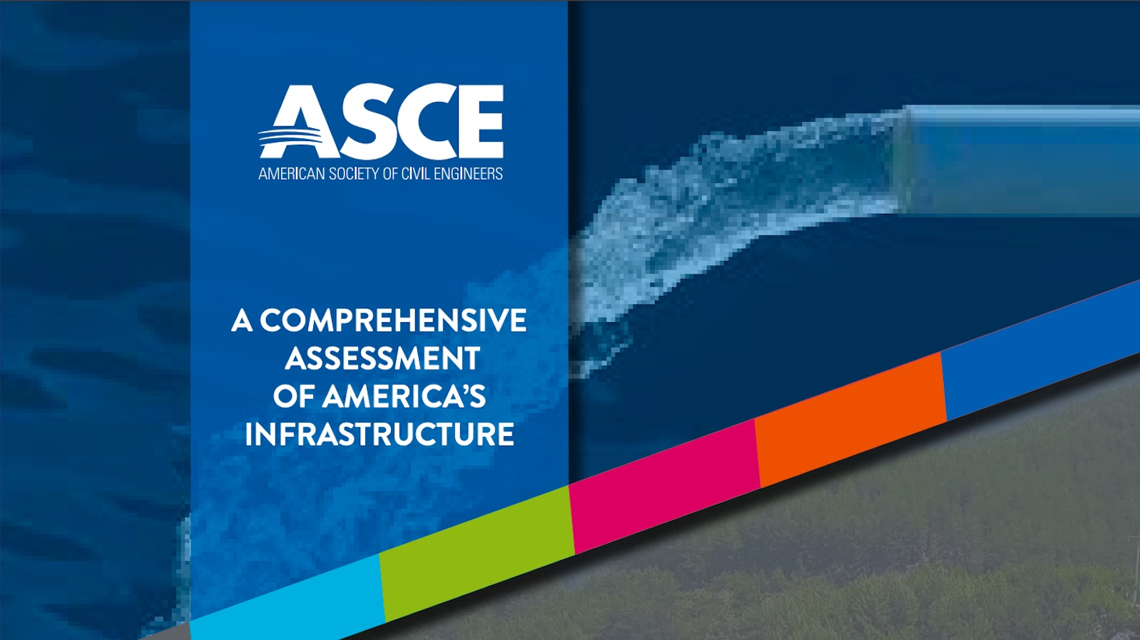 '2021 Report Card for America's Infrastructure'