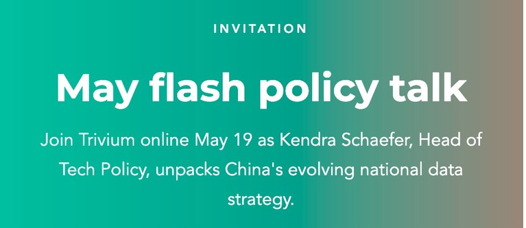 Invitation to a Trivium Flash Talk: 'China's Data Environment from a Big-Picture Perspective.'