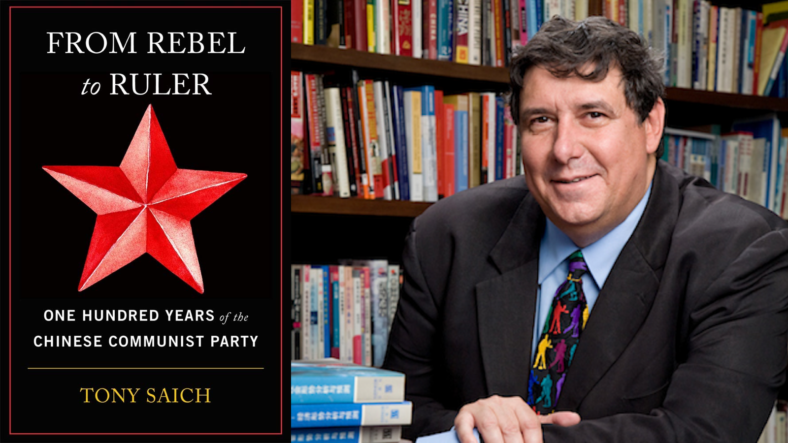 From Rebel to Ruler: One Hundred Years of the Chinese Communist Party by Tony Saich