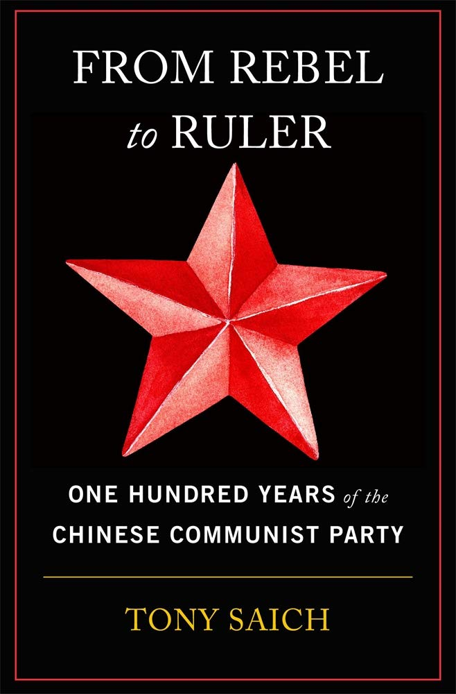 'From Rebel to Ruler': Tony Saich on Chinese Communism at 100