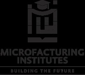 Microfacturing Institutes - Course Brochure