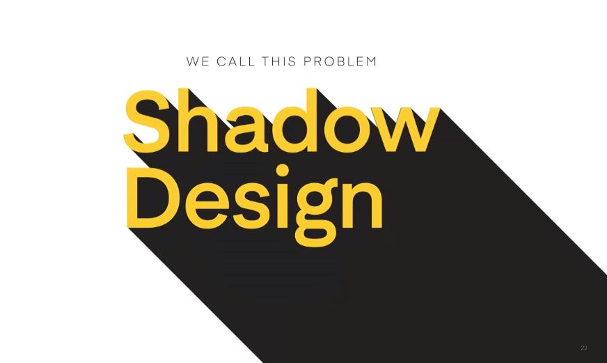 shadow design