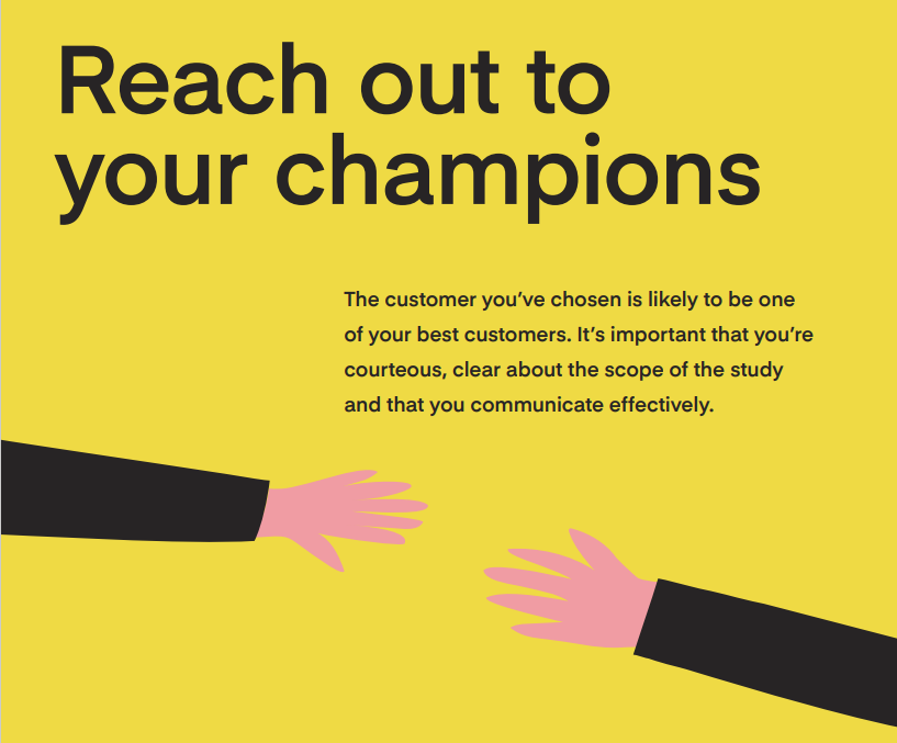 reach out to your champions for a great case study