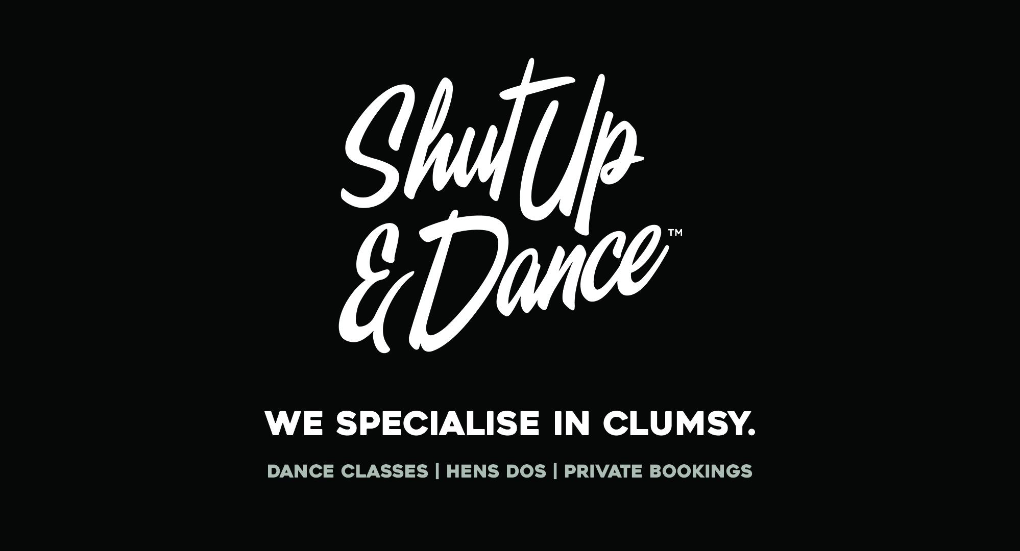 Shut Up & Dance - Abby Damen