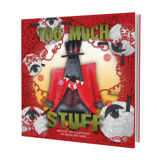 Too Much Stuff Children's Book - Shann Whitaker