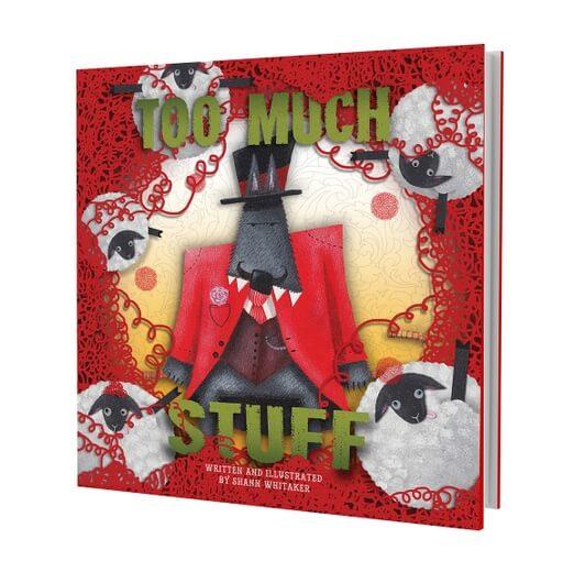 Too Much Stuff Children's Book - Shann Whitaker