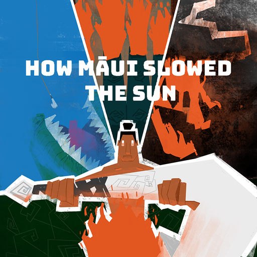 How Māui Slowed the Sun - Regan Gubb