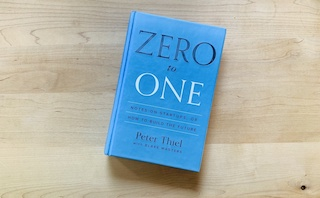 (Zero to one, le bouquin que vous allez détester aimer.)