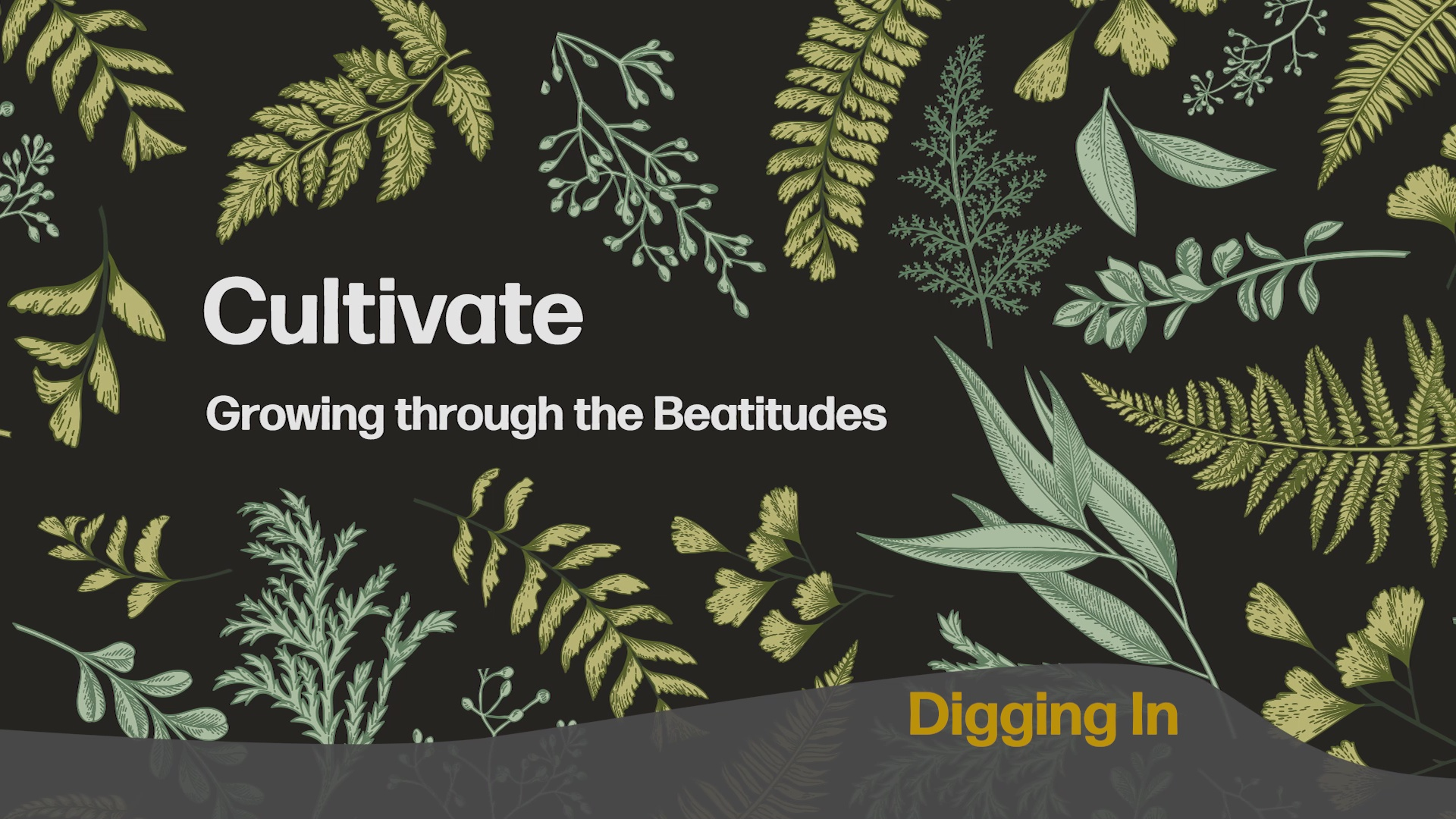 Digging In - June 9 - June 16, 2018 - Cultivate