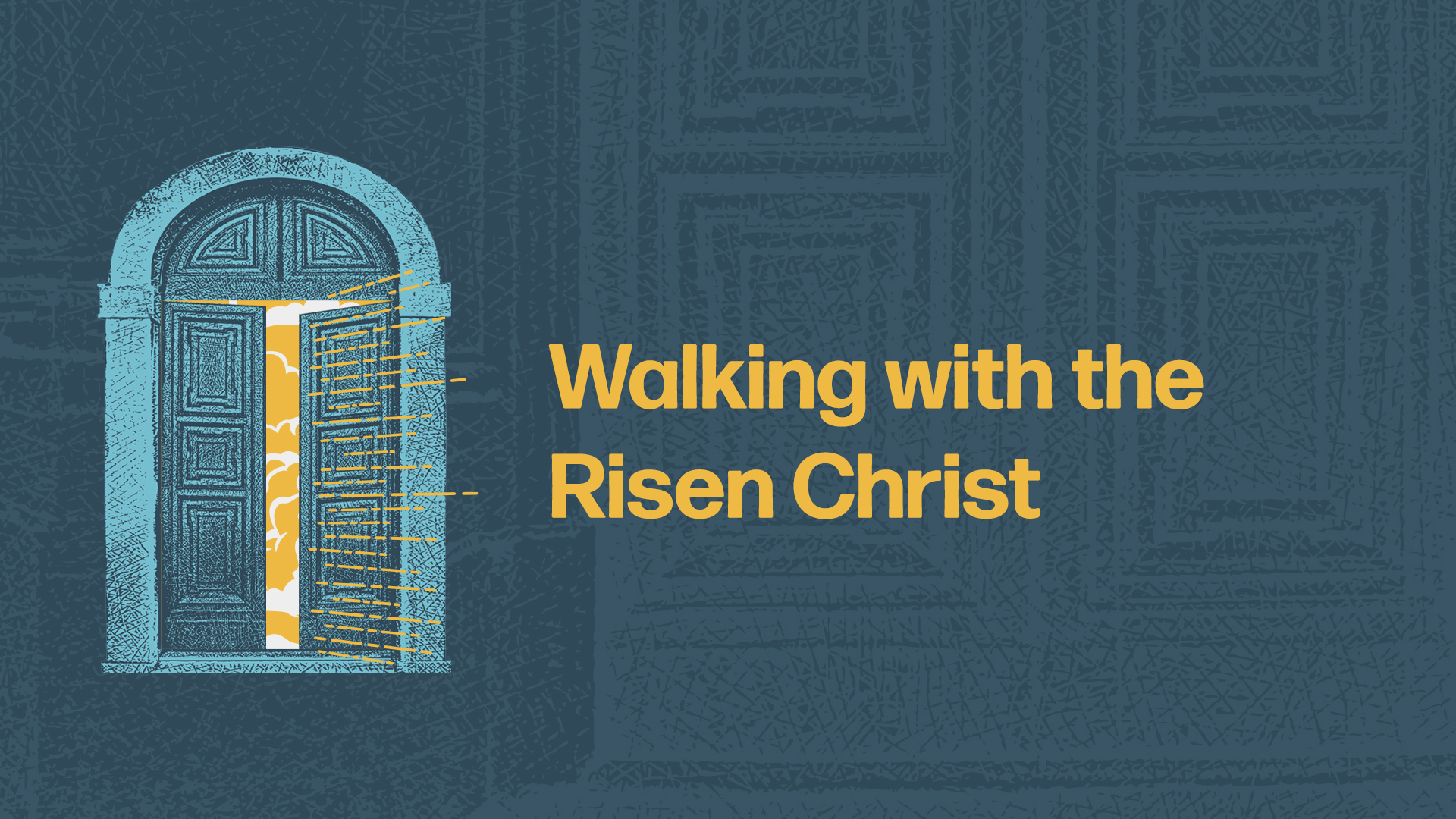Walking with the Risen Christ