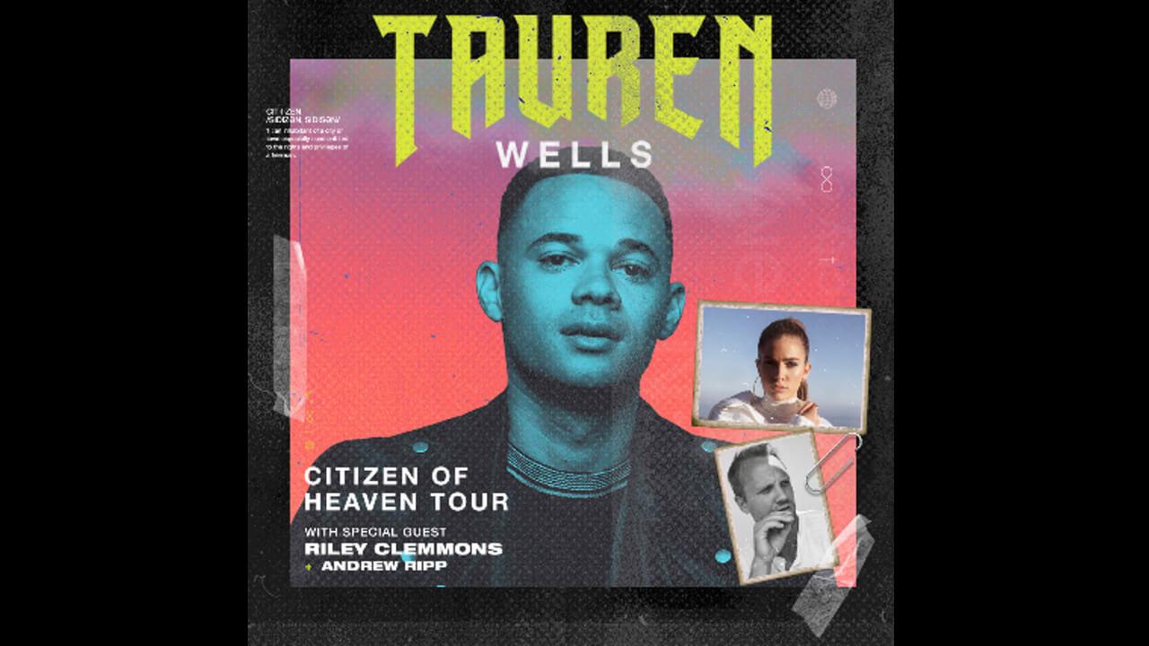 Tauren Wells: Citizen of Heaven Tour