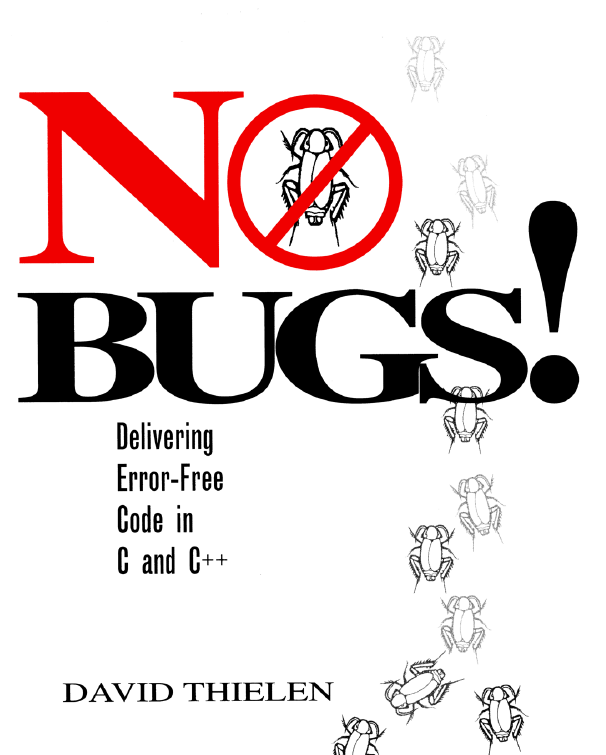 No Bugs! by David Thielen