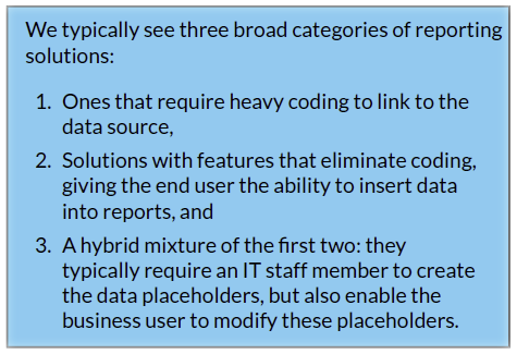 Broad categories of reporting solutions
