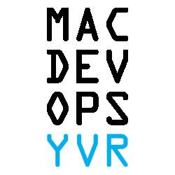 MacDevOps:YVR