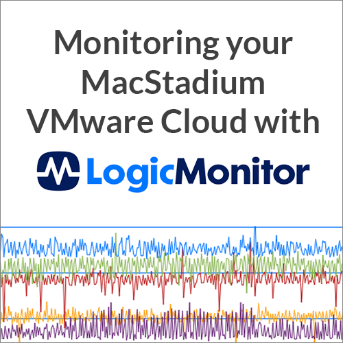 Basics of monitoring your VMware Cloud at MacStadium with LogicMonitor
