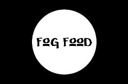 Fog Food