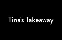 Tina's Takeaway
