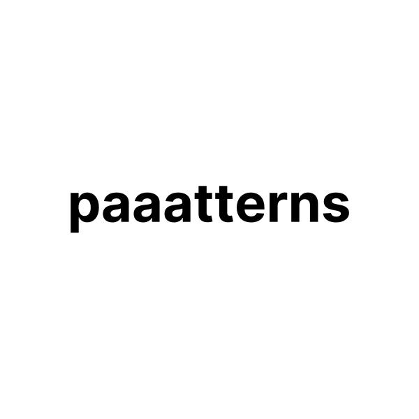 Paaatterns