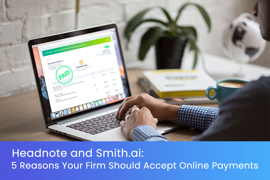 5 Reasons Your Law Firm Should Accept Online Payments