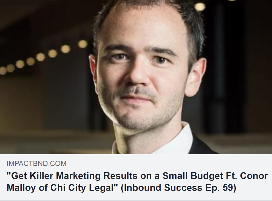 Smith.ai Client Conor Malloy of Chi City Legal Shares Lean, Automated Marketing Tactics for Small Businesses