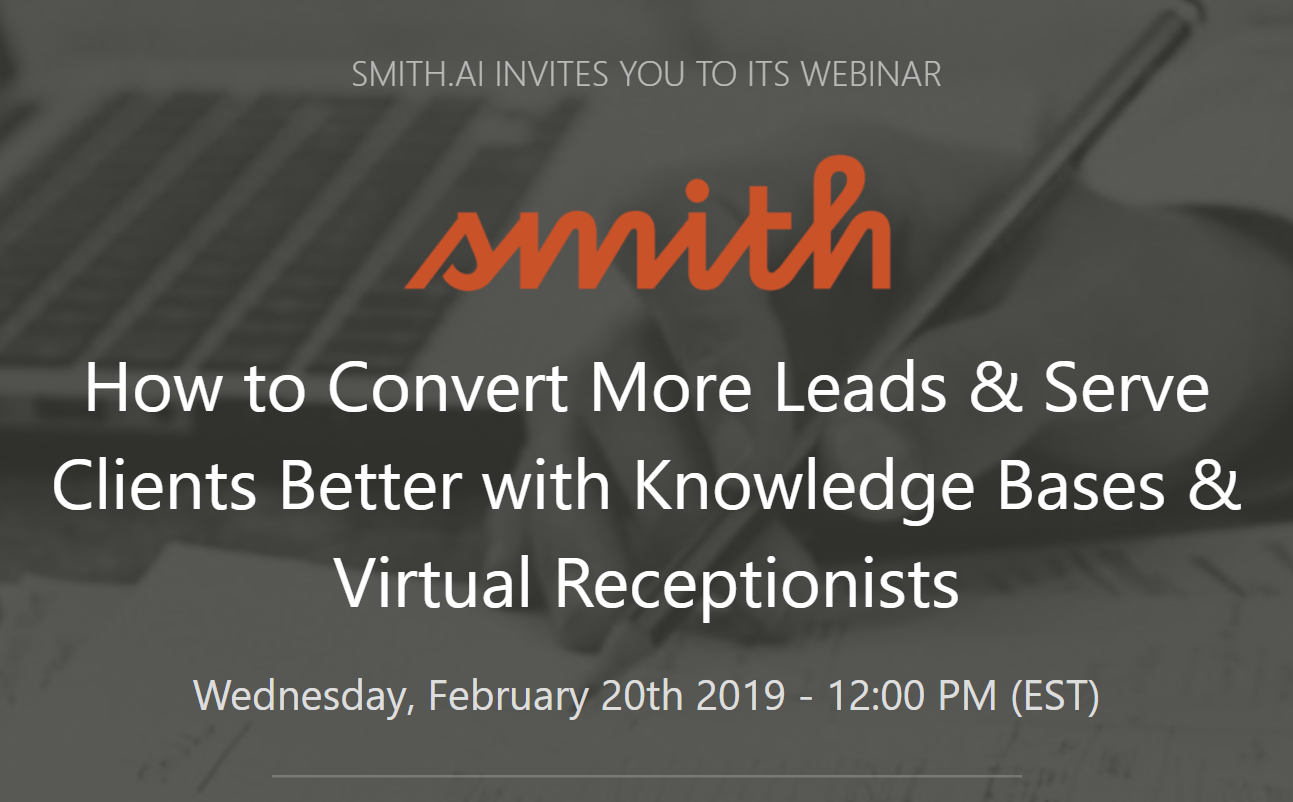 WEBINAR: How to Convert More Leads & Serve Clients Better with Knowledge Bases & Virtual Receptionists