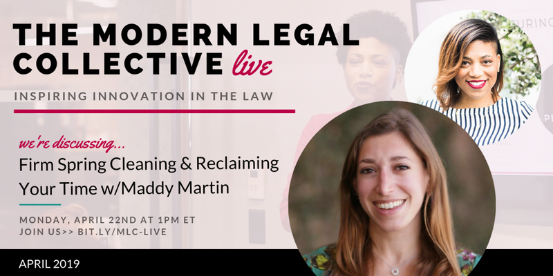 VIDEO: The Modern Legal Collective Live: How to Reclaim Your Time + Sanity with Maddy Martin