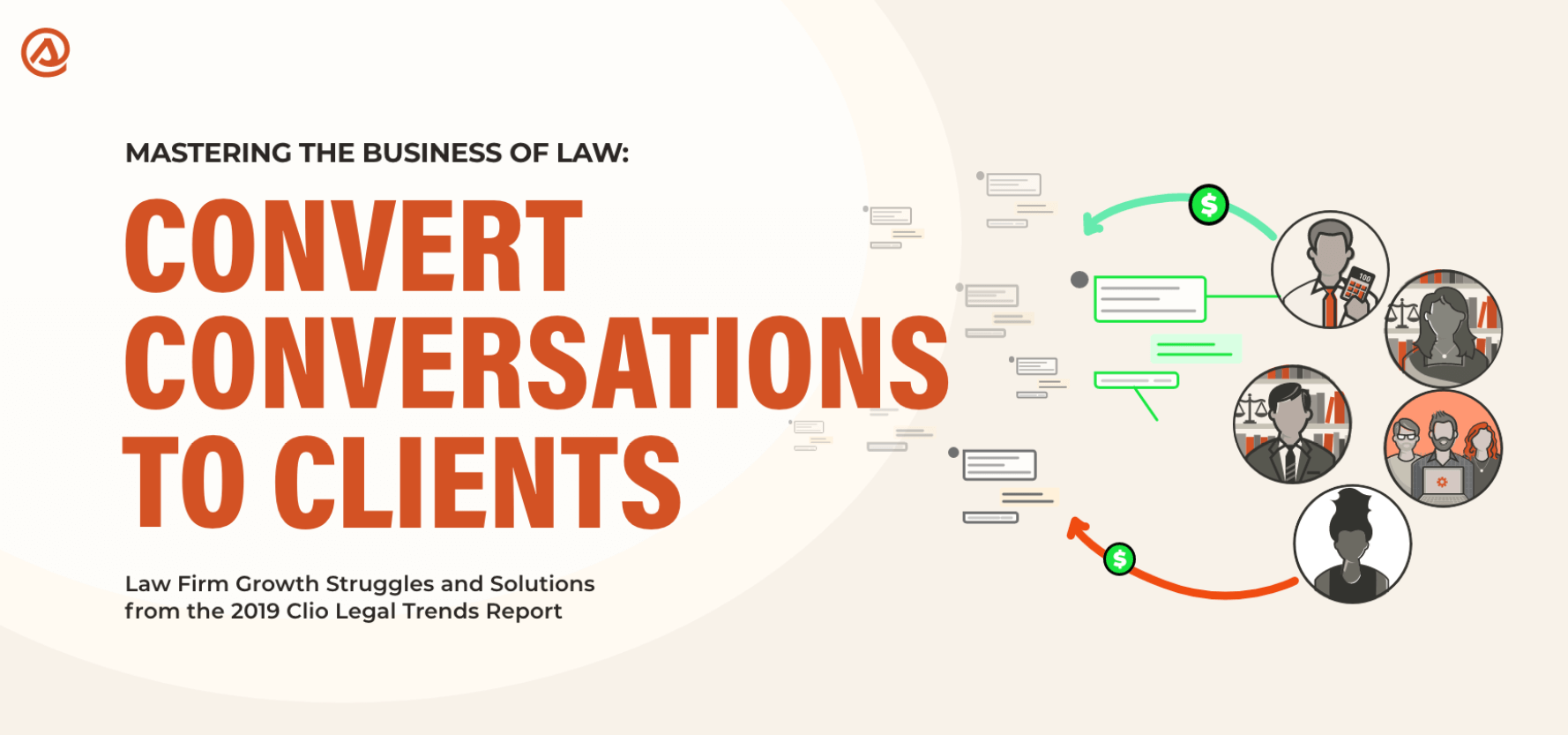 [INFOGRAPHIC] Convert Conversations to Clients: Solutions to Law Firm Growth Struggles, from the 2019 Clio Legal Trends Report