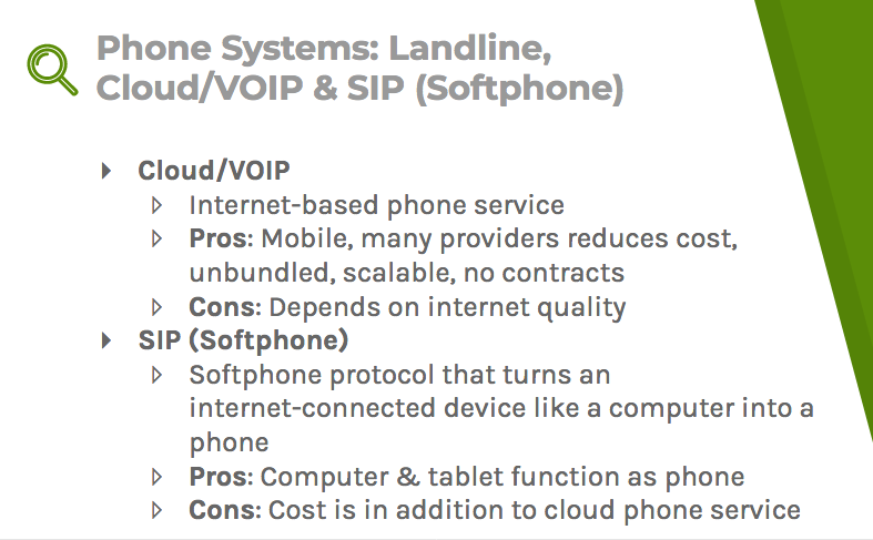 VoIP phone systems and softphone may be a better route than landlines, but come with their own setbacks, such as internet quality and cost