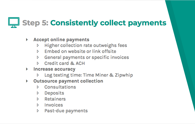 Consistently collect payments through outsourcing