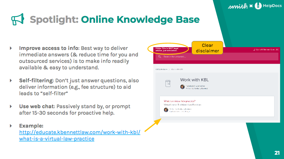 Knowledge bases improve access to info, encourage self-filtering, and use web chat to provide proactive help