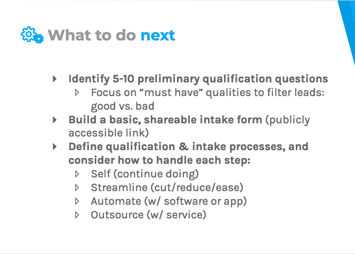 Identify preliminary qualification questions, build a basic intake form, and define your process