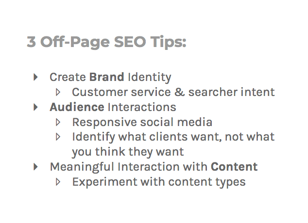 Three off-page SEO tips: create brand identity, audience interactions, and meaningful interaction with content