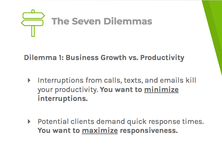 Dilemma one says lawyers are regularly interrupted and their clients expect fast response times