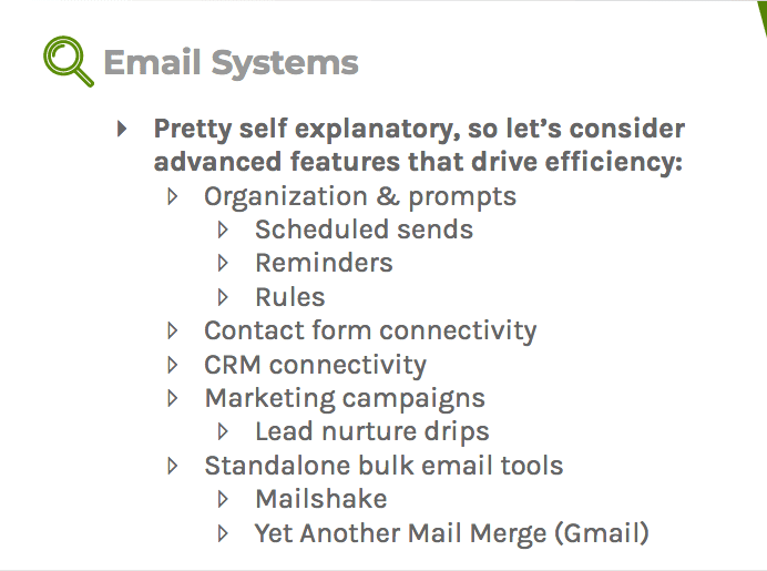 Email systems can use advanced features that can drive efficiency