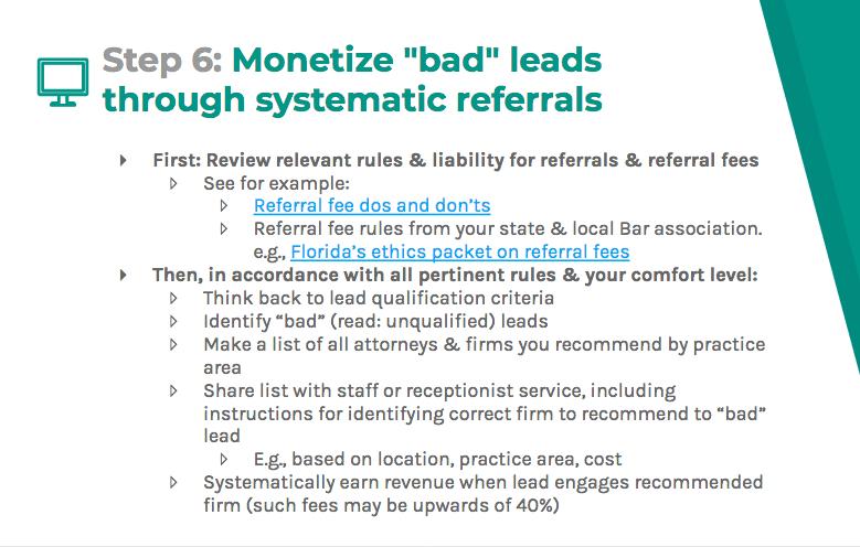 "Monetize ""bad"" leads through referrals"