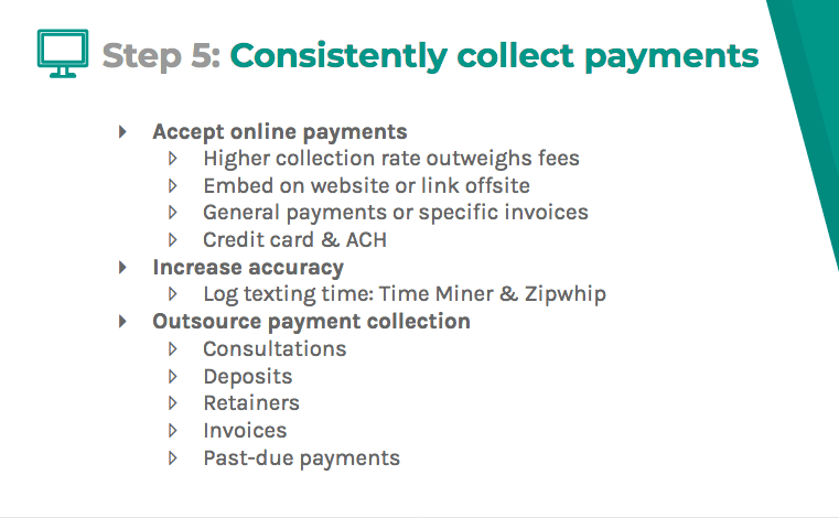 Consistently collect payments