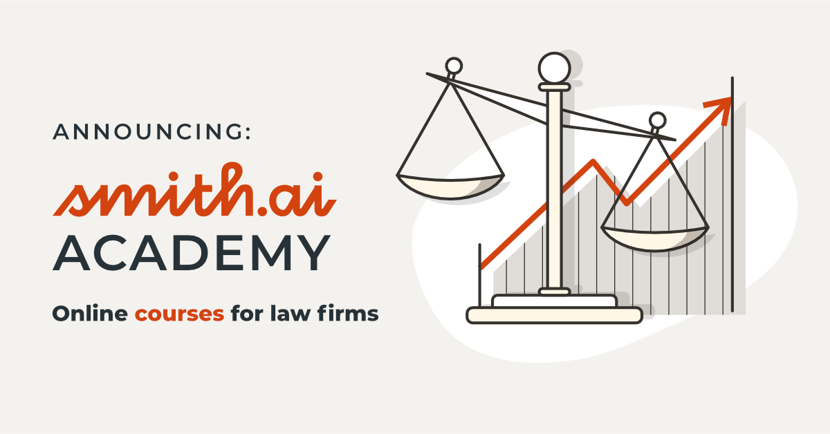New! Smith.ai Academy for Law Firms