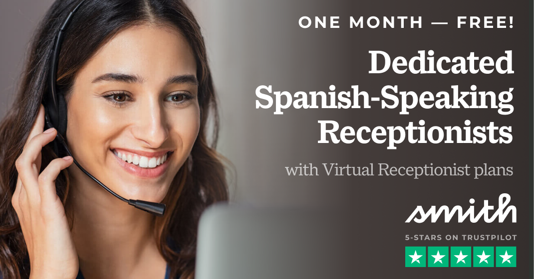 Get a Dedicated Spanish Line FREE for 1 Month with Virtual Receptionist Plans — Ends Apr. 30, 2021