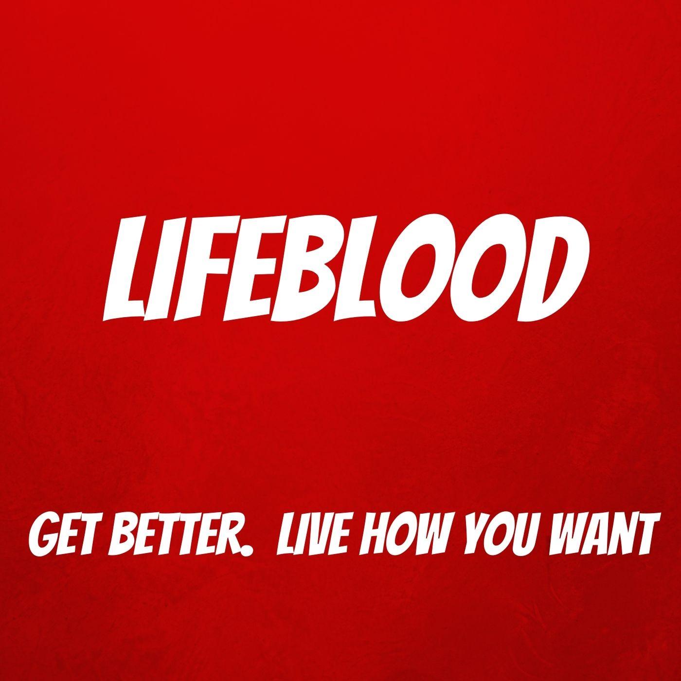 LifeBlood Podcast