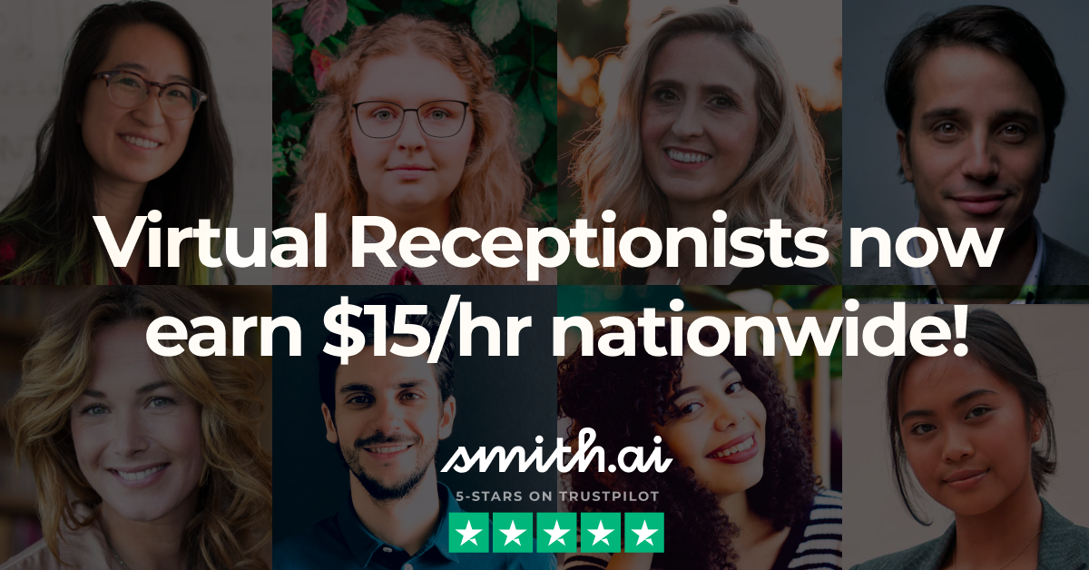 Smith.ai Raises Receptionist Wages to $15/Hour to Support Remote Workers