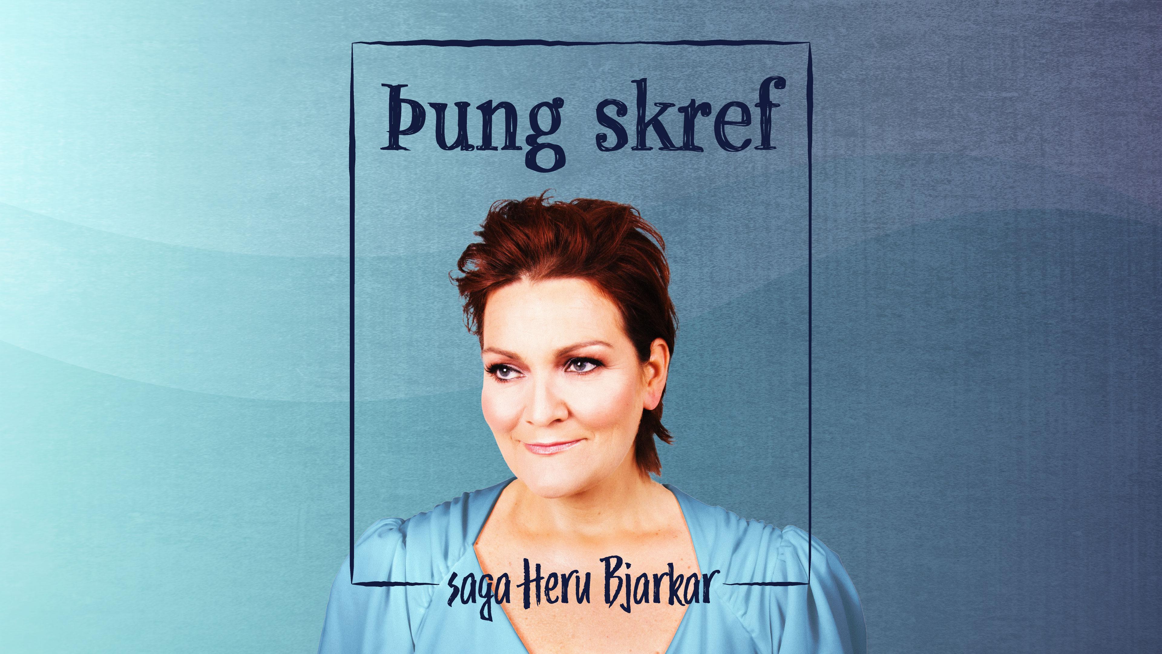 Þung skref - Saga Heru Bjarkar