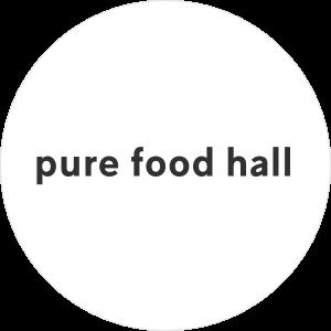 Pure Food Hall
