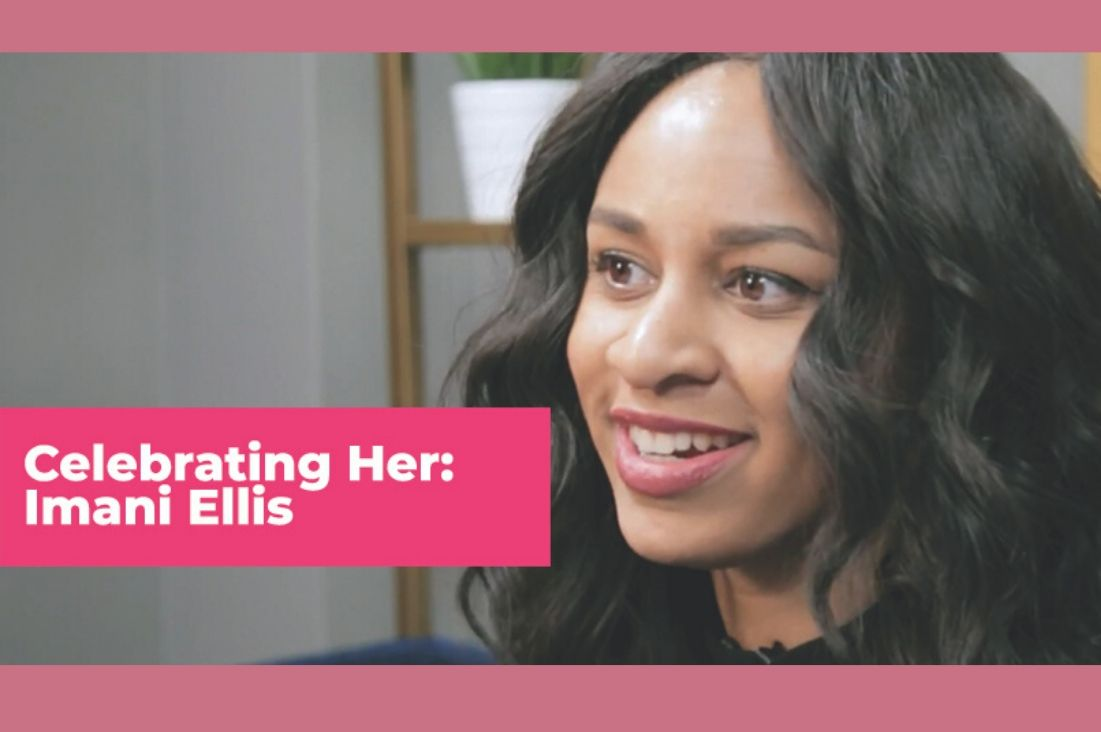 Imani Ellis: Building Community Platforms & Women in the Media