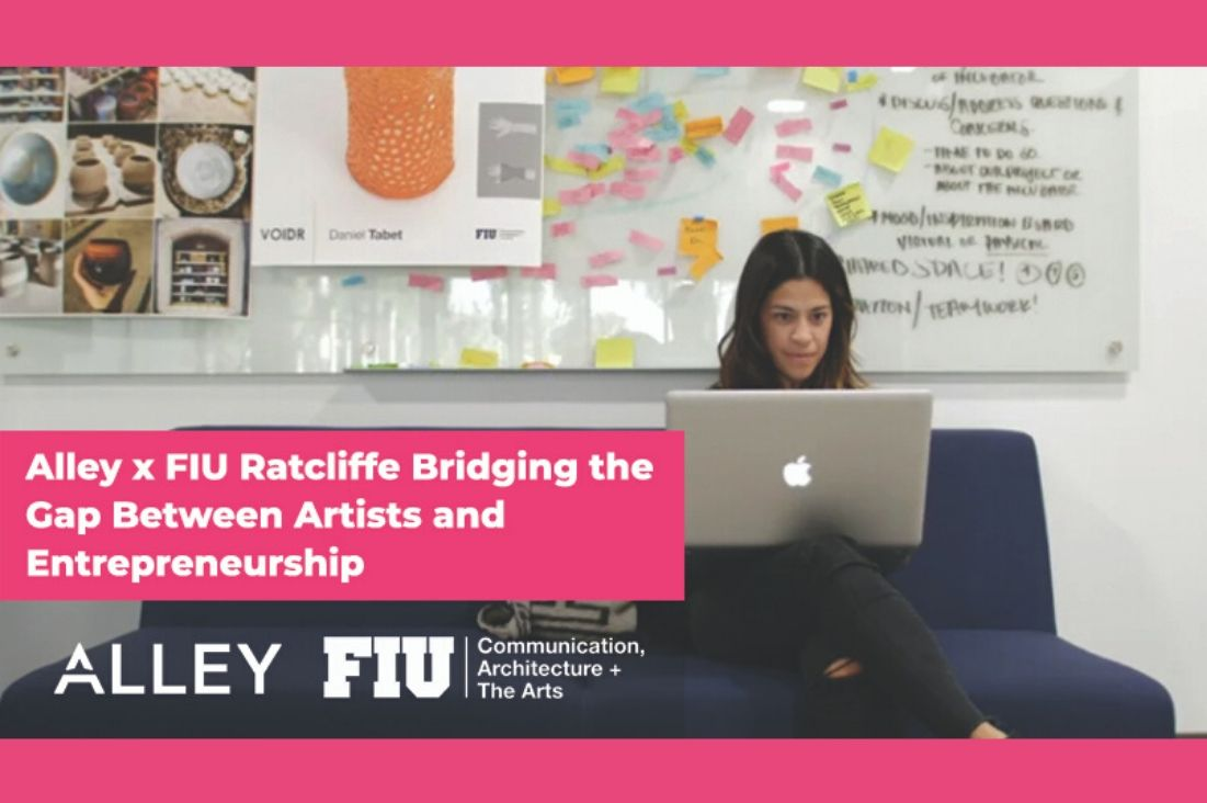 Alley & FIU: Bridging the Gap Between Artists & Entrepreneurship