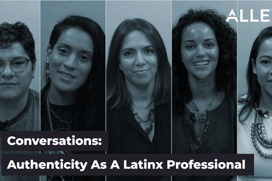 Authenticity in the Workplace As A Latinx Professional