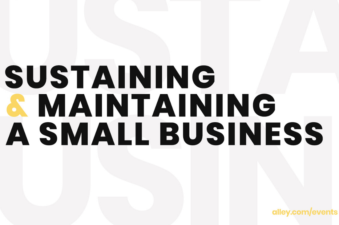 Sustaining and Maintaining Your Small Business