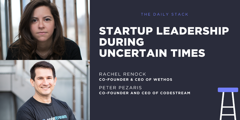 Startup Leadership During Uncertain Times