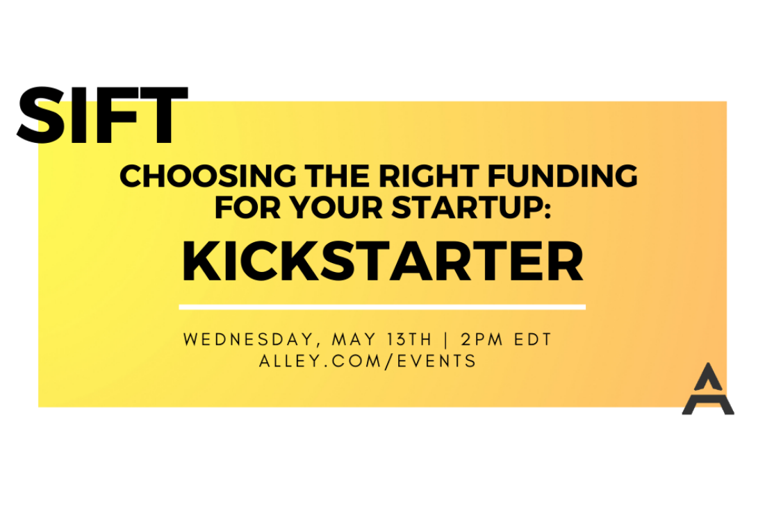 SIFT: Choosing The Right Funding For Your Startup - Kickstarter